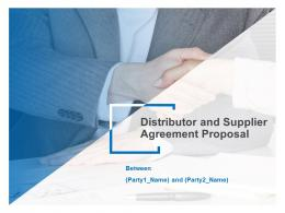 Distributor And Supplier Agreement Proposal Powerpoint Presentation Slides