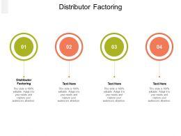 Distributor Factoring Ppt Powerpoint Presentation Portfolio Design Inspiration Cpb