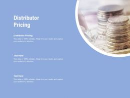 Distributor Pricing Ppt Powerpoint Presentation Professional Design Ideas Cpb