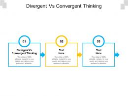 Divergent Vs Convergent Thinking Ppt Powerpoint Presentation Inspiration Example Introduction Cpb