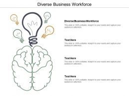 Diverse Business Workforce Ppt Powerpoint Presentation Infographic Template Visual Aids Cpb