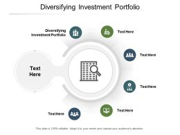 Diversifying Investment Portfolio Ppt Powerpoint Presentation Infographics Example File Cpb