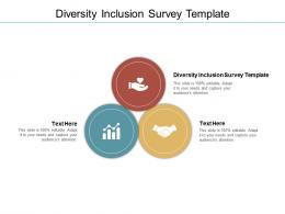 Diversity Inclusion Survey Template Ppt Powerpoint Presentation Inspiration Styles Cpb