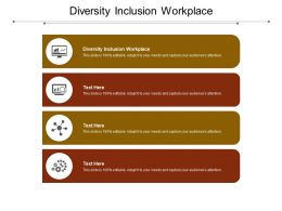 Diversity Inclusion Workplace Ppt Powerpoint Presentation Slides Designs Download Cpb