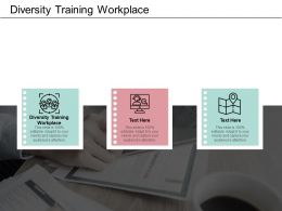 Diversity Training Workplace Ppt Powerpoint Presentation Styles Example Cpb