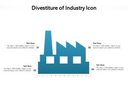 Divestiture Of Industry Icon