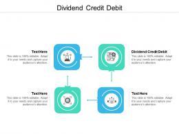 Dividend Credit Debit Ppt Powerpoint Presentation Show Inspiration Cpb