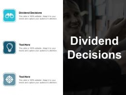 Dividend Decisions Ppt Powerpoint Presentation File Microsoft Cpb