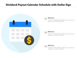 Dividend Payout Calendar Schedule With Dollar Sign