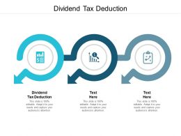 Dividend Tax Deduction Ppt Powerpoint Presentation Ideas Backgrounds Cpb