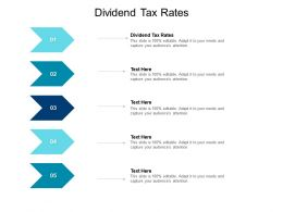 Dividend Tax Rates Ppt Powerpoint Presentation Professional Images Cpb