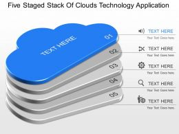 dn Five Staged Stack Of Clouds Technology Application Powerpoint Template