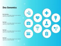 Dna Genomics Ppt Powerpoint Presentation Pictures Graphics Template