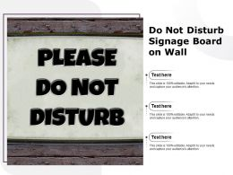 Do Not Disturb Signage Board On Wall