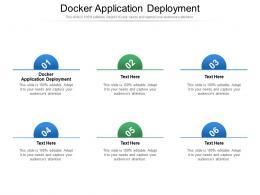 Docker Application Deployment Ppt Powerpoint Presentation Ideas Example Topics Cpb