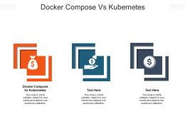 Docker Compose Vs Kubernetes Ppt Powerpoint Presentation Pictures Mockup Cpb