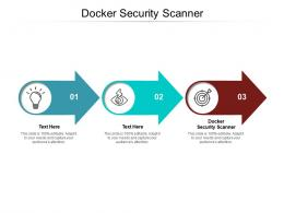 Docker Security Scanner Ppt Powerpoint Presentation Pictures Inspiration Cpb