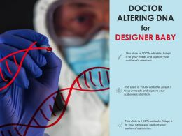 Doctor Altering DNA For Designer Baby