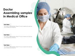 Doctor Assembling Samples In Medical Office