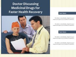 Doctor Discussing Medicinal Drugs For Faster Health Recovery