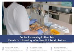 Doctor Examining Patient Test Results In Laboratory After Hospital Readmissions