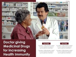 Doctor Giving Medicinal Drugs For Increasing Health Immunity