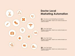 Doctor Local Marketing Automation Ppt Powerpoint Presentation Pictures Master Slide