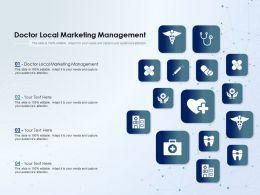 Doctor Local Marketing Management Ppt Powerpoint Presentation Show Slide Download