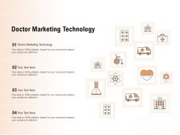 Doctor Marketing Technology Ppt Powerpoint Presentation Outline Deck