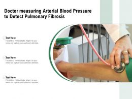 Doctor Measuring Arterial Blood Pressure To Detect Pulmonary Fibrosis