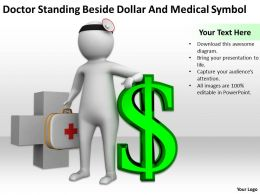 Doctor Standing Beside Dollar And Medical Symbol Ppt Graphics Icons Powerpoint