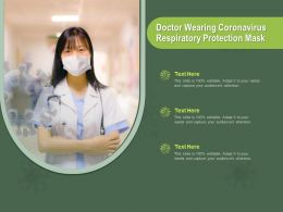 Doctor Wearing Coronavirus Respiratory Protection Mask Ppt Powerpoint Presentation File Show