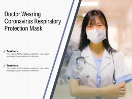 Doctor Wearing Coronavirus Respiratory Protection Mask