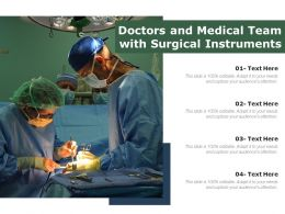 Doctors And Medical Team With Surgical Instruments