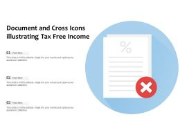 Document And Cross Icons Illustrating Tax Free Income