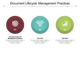 Document Lifecycle Management Practices Ppt Powerpoint Layouts Mockup Cpb