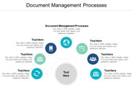 Document Management Processes Ppt Powerpoint Presentation Ideas Layouts Cpb