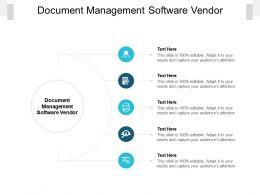 Document Management Software Vendor Ppt Powerpoint Presentation Inspiration Shapes Cpb