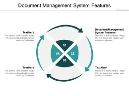 Document Management System Features Ppt Powerpoint Presentation Model Good Cpb