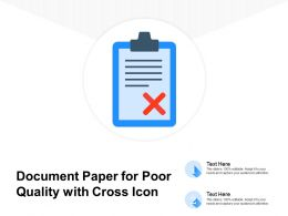Document Paper For Poor Quality With Cross Icon
