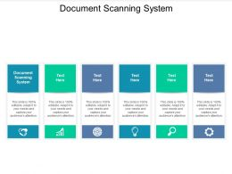 Document Scanning System Ppt Powerpoint Presentation Professional Structure Cpb