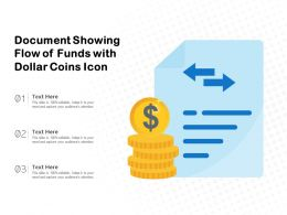 Document Showing Flow Of Funds With Dollar Coins Icon