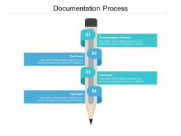 Documentation Process Ppt Powerpoint Presentation Model Objects Cpb