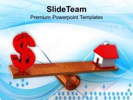 Dollar And House On Balancing Scale Powerpoint Templates PPT Themes And Graphics 0113