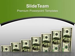 Dollar Bills As A Bar Graph PowerPoint Templates PPT Themes And Graphics 0213