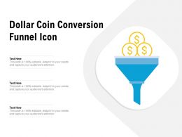 Dollar Coin Conversion Funnel Icon