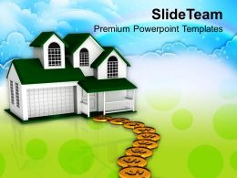 Dollar Coins Pathway To Sweet Home Family PowerPoint Templates PPT Themes And Graphics 0213