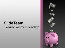 Dollar Falling On Pink Piggy Bank Powerpoint Templates Ppt Themes And Graphics 0213