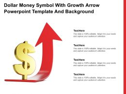 Dollar Money Symbol With Growth Arrow Powerpoint Template And Background