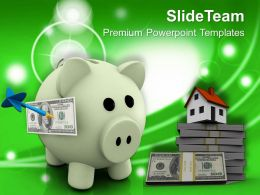 Dollar Notes And Piggy Bank Saving Real Estate Powerpoint Templates Ppt Themes And Graphics 0213